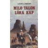 Fabula Milo Talon lóra kap