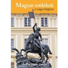 Farkas József György Magyar emlékek a nagyvilágban(Farkas József György) idegen nyelvű könyv