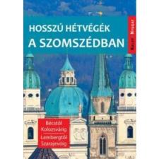 Farkas Zoltán Hosszú hétvégék a szomszédban idegen nyelvű könyv