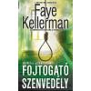 Faye Kellerman KELLERMAN, FAYE - FOJTOGATÓ SZENVEDÉLY