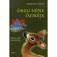 Fazekas Anna Öreg néne őzikéje gyermek- és ifjúsági könyv