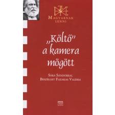 Fazekas Valéria KÖLTŐ A KAMERA MÖGÖTT publicisztika