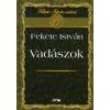 Fekete István VADÁSZOK