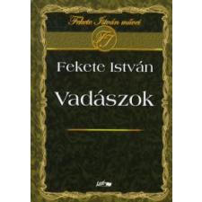 Fekete István VADÁSZOK irodalom