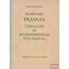 Felsőfokú francia társalgási és külkereskedelmi nyelvkönyv