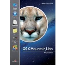 Ferenczy Gábor Os X Mountain Lion kézikönyv informatika, számítástechnika