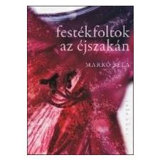 FESTÉKFOLTOK AZ ÉJSZAKÁN irodalom