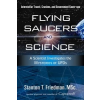 Flying Saucers and Science – Stanton T. Friedman