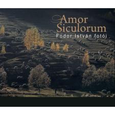 Fodor István FODOR ISTVÁN - AMOR SICULORUM - FODOR ISTVÁN FOTÓI idegen nyelvű könyv