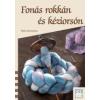 - FONÁS ROKKÁN ÉS KÉZIORSÓN