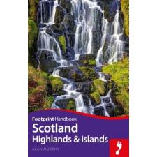 Footprint Travel Guides Scotland Highlands & Islands idegen nyelvű könyv