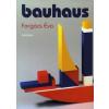 Forgács Éva Bauhaus