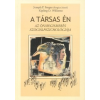 FORGAS, JOSEPH P.-WILLIAMS, KIPLING D. A TÁRSAS ÉN