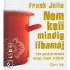 Frank Júlia NEM KELL MINDIG LIBAMÁJ
