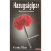 Franka Tibor - Hazugságipar Magyarország