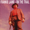 Frankie Laine On the Trail CD