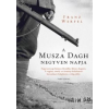 Franz Werfel A Musza Dagh negyven napja