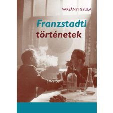Franzstadti történetek történelem
