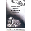 - Frédéric Lordon - A pénz markában
