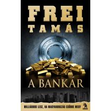 Frei Tamás A Bankár regény