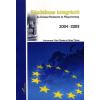 Fricz Tamás  ;Orosz Tímea Küzdelmes integráció : az Európai Parlament és Magyarország 2004-2009