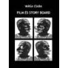 Fríg Film és story board - Varga Csaba