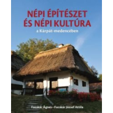 Fucskár Ágnes, Fucskár József Attila Népi építészet és népi kultúra a Kárpát-medencében művészet