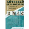 Fülöp Ildikó KÖTELEZŐ OLVASMÁNYOK TARTALMA ÉS ELEMZÉSE /KÖZÉPISKOLÁSOKNAK 1.