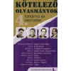 Fülöp Ildikó KÖTELEZŐ OLVASMÁNYOK TARTALMA ÉS ELEMZÉSE /KÖZÉPISKOLÁSOKNAK 4.