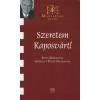 Fülöp Zsuzsanna SZERETEM KAPOSVÁRT! - MAGYARNAK LENNI - SZITA KÁROLLYAL BESZÉLGET FÜLÖP ZSUZSA