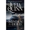 Gabo Könyvkiadó Julia Quinn-Minden és a hold 1. (Kölcsönözhető!)
