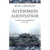 Gabo Könyvkiadó Rick Atkinson: Ágyúdörgés alkonyatkor - A háború Nyugat-Európában, 1944-1945