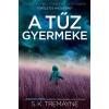 Gabo Könyvkiadó S. K. Tremayne: A tűz gyermeke