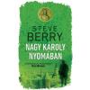 Gabo Könyvkiadó Steve Berry-Nagy Károly nyomában (Új példány, megvásárolható, de nem kölcsönözhető!)