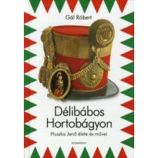 Gál Róbert DÉLIBÁBOS HORTOBÁGYON - HUSZKA JENŐ ÉLETE ÉS MŰVEI művészet