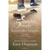 Gary Chapman Az 5 szeretetnyelv - Kamaszokra hangolva