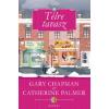 Gary Chapman, Catherine Palmer TÉLRE TAVASZ