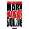 Gazdag László Marx, marxizmus, szocializmus