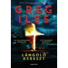 General Press Kiadó Greg Iles: Lángoló kereszt