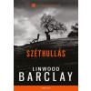 General Press Kiadó Linwood Barclay: Széthullás