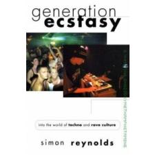 Generation Ecstasy – Simon Reynolds idegen nyelvű könyv