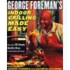 George Foreman's Indoor Grilling Made Easy – George Foreman