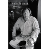 Gérard Depardieu; Lionel Duroy DEPARDIEU, GÉRARD - EZ MÁR CSAK ÍGY VOLT - KÖTÖTT