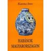 Gesta könyvkiadó Habánok Magyarországon