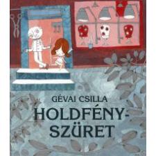 Gévai Csilla HOLDFÉNYSZÜRET gyermek- és ifjúsági könyv
