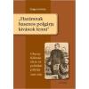 """Gondolat Kiadó ,,Hazámnak hasznos polgárja kívánok lenni"""". Ghyczy Kálmán élete és politikai pályája (1808-1888)"""