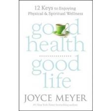 Good Health, Good Life – Joyce Meyer idegen nyelvű könyv
