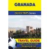 Granada Travel Guide - Quick Trips