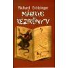 - Grötzinger, Richard Mágikus kézikönyv