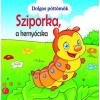 Gulliver Könyvkiadó Dolgos pöttömök - Sziporka, a hernyócska